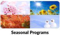 Seasonal Programs